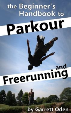 the ultimate parkour and freerunning book pdf